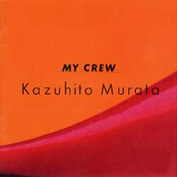 村田和人 MY CREW
