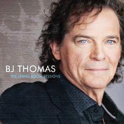 B.J.THOMAS THE LIVING ROOM SESSIONS