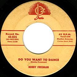 DO YOU WANNA DANCE BOBBY FREEMAN