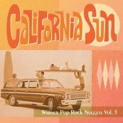 California Sun Warner Pop Rock Nuggets Vol.3
