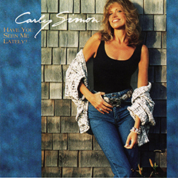 CARLY SIMON HAVE YOU SEEN ME LATELY