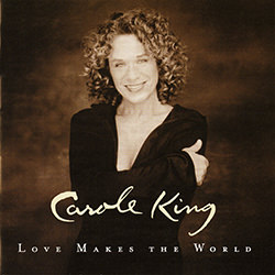 BIRTHDAY SONG / CAROLE KING LOVE MAKES THE WORLD