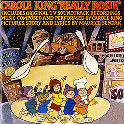 CHICKEN SOUP WITH RICE / CAROLE KING REALLY ROSIE