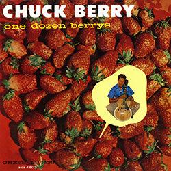 One Dozen Berrys CHUCK BERRY