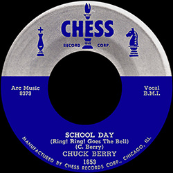 SCHOOL DAY / CHUCK BERRY
