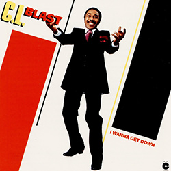 LOVE DON'T FEEL LIKE LOVE NO MORE / C.L.BLAST I WANNA GET DOWN
