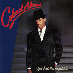 CAUGHT IN THE MIDDLE / COLONEL ABRAMS YOU AND ME EQUALS US