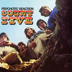 PSYCHOTIC REACTION / COUNT FIVE