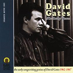 EARLY YEARS  DAVID GATES