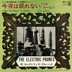 I HAD TOO MUCH DREAM (LAST NIGHT) / THE ELECTRIC PRUNES