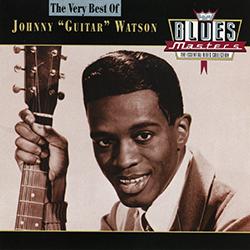 YOUNG JOHN WATSON JOHNNY GUITAR WATSON