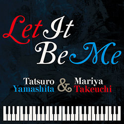 LET IT BE ME / 山下達郎&竹内まりや