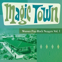 Magic Town Warner Pop Rock Nuggets Vol.1
