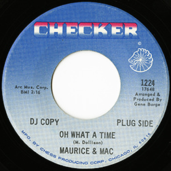 OH WHAT A TIME / MAURICE & MAC