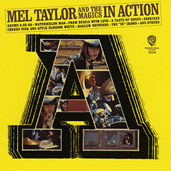 MEL TAYLOR & THE MAGICS  IN ACTION