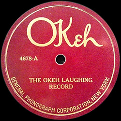 THE OKEH LAUGHING RECORD / UNKNOWN