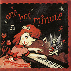 THE RED HOT CHILI PEPPERS ONE HOT MINUTE