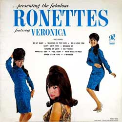 THE RONETTES PRESENTING FABULOUS RONETTES