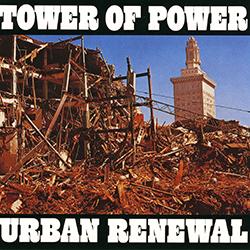Towerofpower URBAN RENEWAL