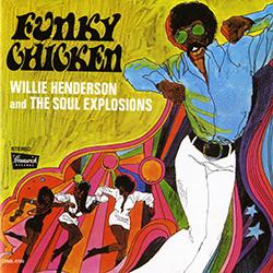 FUNKY CHICKEN PART 1/ WILLIE HENDERSON