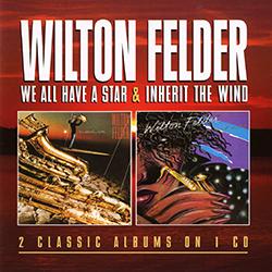WILTON FELDER feat. BOBBY WOMACK INHERIT THE WIND